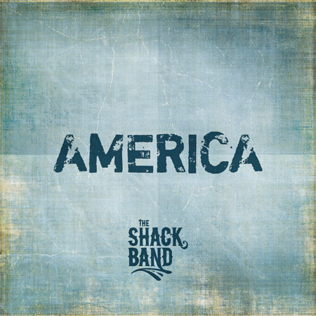 The Shack Band - America CD Cover